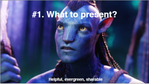 What to present